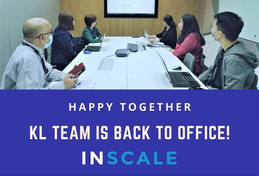 Facebook - INSCALE Malaysia - Kuala Lumpur Team is back in office
